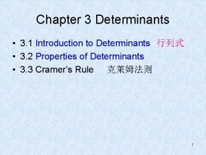 Chapter 3 Determinants 3 1 Introduction to Determinants