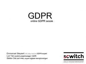 GDPR online GDPR sessie Emmanuel Steyaert TC Blue