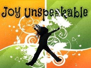 Joy Unspeakable The Book of Philippians JOY FOR