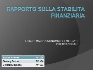 RAPPORTO SULLA STABILIT FINANZIARIA I RISCHI MACROECONOMICI E