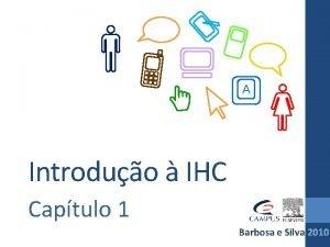A Introduo IHC Captulo 1 Barbosa e Silva