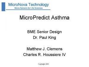 Micro Predict Asthma BME Senior Design Dr Paul