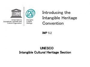 Introducing the Intangible Heritage Convention IMP 5 2
