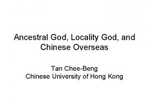 Ancestral God Locality God and Chinese Overseas Tan
