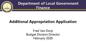 Department of Local Government Finance Additional Appropriation Application