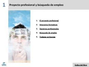 1 Proyecto profesional y bsqueda de empleo 1
