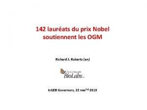 142 laurats du prix Nobel soutiennent les OGM