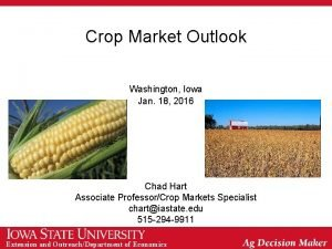 Crop Market Outlook Washington Iowa Jan 18 2016