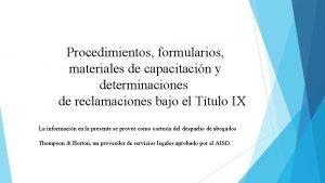 Procedimientos formularios materiales de capacitacin y determinaciones de