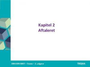 Kapitel 2 Aftaleret Erhvervsjura C 1 udgave ERHVERVSRETAfstning