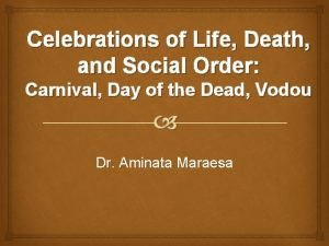 Celebrations of Life Death and Social Order Carnival