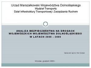 Urzd Marszakowski Wojewdztwa Dolnolskiego Wydzia Transportu Dzia Infrastruktury