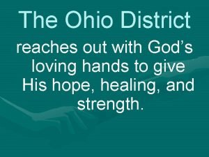 The Ohio District reaches out with Gods loving