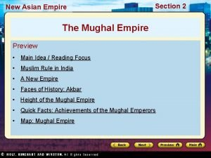 New Asian Empire Section 2 The Mughal Empire
