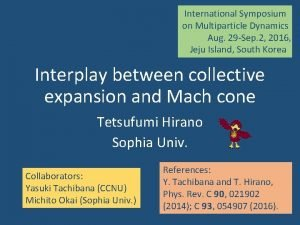 International Symposium on Multiparticle Dynamics Aug 29 Sep