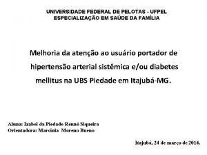 UNIVERSIDADE FEDERAL DE PELOTAS UFPEL ESPECIALIZAO EM SADE