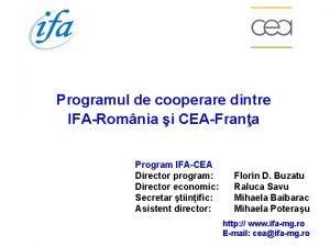 Programul de cooperare dintre IFARomnia i CEAFrana Program