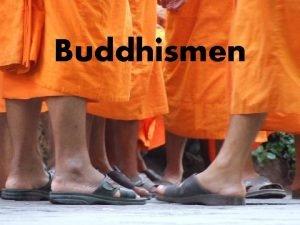 Buddhismen Ca 500 f v t Siddharta Gautama