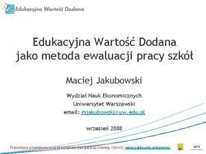 Edukacyjna Warto Dodana jako metoda ewaluacji pracy szk