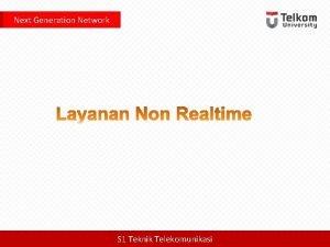 Next Generation Network S 1 Teknik Telekomunikasi Next