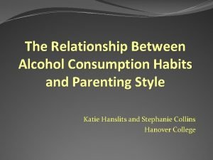 The Relationship Between Alcohol Consumption Habits and Parenting
