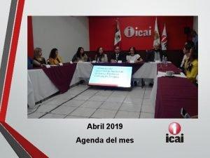 Abril 2019 Agenda del mes Actividades del mes