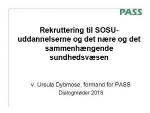 Rekruttering til SOSUuddannelserne og det nre og det