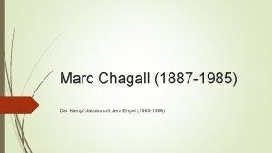 Marc Chagall 1887 1985 Der Kampf Jakobs mit