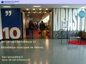 Kari Lms Bibliothque 10 Library 10 Bibliothque municipale