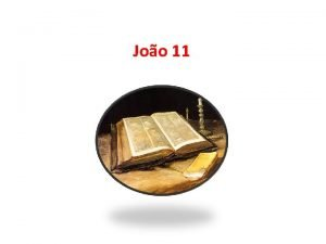 Joo 11 O verdadeiro aguilho do sofrimento no