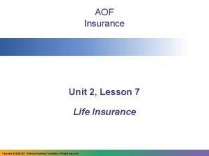 AOF Insurance Unit 2 Lesson 7 Life Insurance