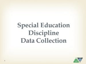 Special Education Discipline Data Collection 1 Defects Defects
