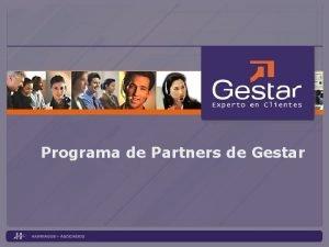 Programa de Partners de Gestar Programa de Partners