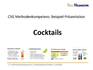 CSG Methodenkompetenz BeispielPrsentation Cocktails CSG Methodenkompetenz Beispielprsentation Cocktails
