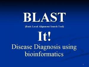 BLAST It Basic Local Alignment Search Tool Disease