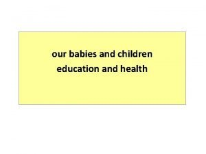 our babies and children education and health ATSI