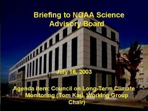 Briefing to NOAA Science Advisory Board July 16