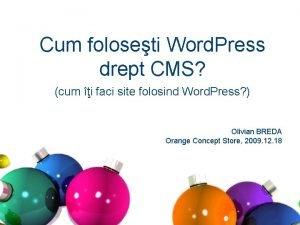Cum foloseti Word Press drept CMS cum i