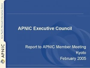APNIC Executive Council Report to APNIC Member Meeting