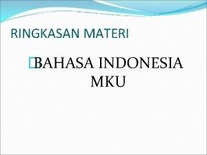 RINGKASAN MATERI BAHASA INDONESIA MKU Ragam Bahasa Resmi