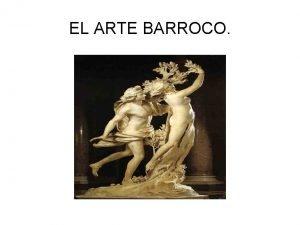 EL ARTE BARROCO 1 EL BARROCO ARQUITECTURA 2