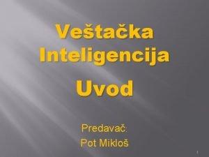 Vetaka Inteligencija Uvod Predava Pot Miklo 1 Vic