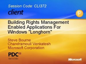 Session Code CLI 372 Building Rights Management Enabled