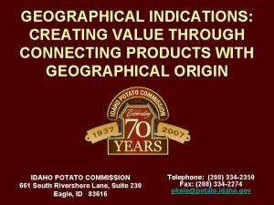 GEOGRAPHICAL INDICATIONS CREATING VALUE THROUGH CONNECTING PRODUCTS WITH