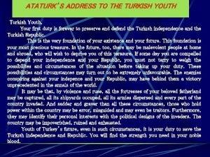ATATURKS ADDRESS TO THE TURKISH YOUTH Turkish Youth