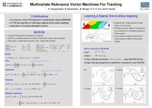 UNIVERSITY OF CAMBRIDGE Multivariate Relevance Vector Machines For