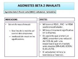 AGONISTES BETA 2 INHALATS Agonistes beta 2 dacci