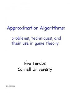 Approximation Algorithms problems techniques and their use in