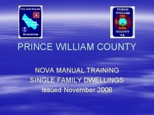PRINCE WILLIAM COUNTY NOVA MANUAL TRAINING SINGLE FAMILY