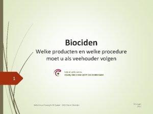 Biociden Welke producten en welke procedure moet u